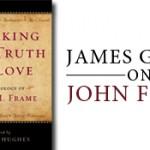 John Frame and Evangelicalism